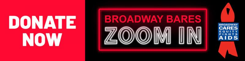 VIDEO: Watch Broadway Strip Down for BROADWAY BARES: ZOOM IN- Live at 9:30pm!