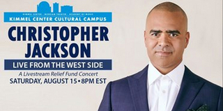 The Kimmel Cultural Campus to Co-Present CHRISTOPHER JACKSON: LIVE FROM THE WEST SIDE Photo
