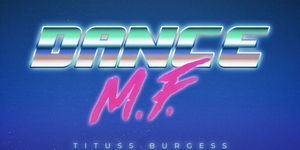Tituss Burgess Releases 'Dance M.F. (Danny Verde Remix)' Video