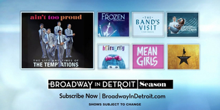 Broadway in Detroit Announces 2021 Season - HAMILTON, MEAN GIRLS, AIN'T TOO PROUD, and Mor Photo