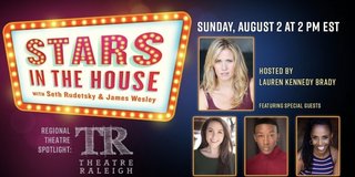 VIDEO: Regional Theatre Spotlight Shines on Theatre Raleigh on STARS IN THE HOUSE Photo