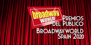 Primera ronda de votaciones de los Premios del Público BroadwayWorld Spain 2020 Photo