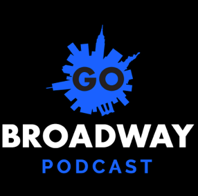 DESTINO BROADWAY, El Podcast de GO BROADWAY