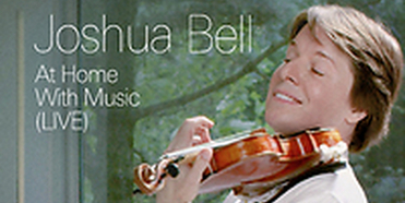 Joshua Bell Releases New Album 'Joshua Bell: At Home With Music (Live)' Photo