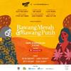 BWW Review: BAWANG MERAH BAWANG PUTIH at INDONESIA KAYA Photo