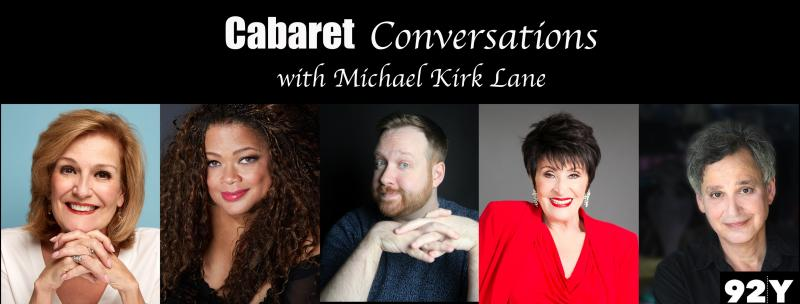 BWW Interview: Michael Kirk Lane Of CABARET CONVERSATIONS... And So Much More