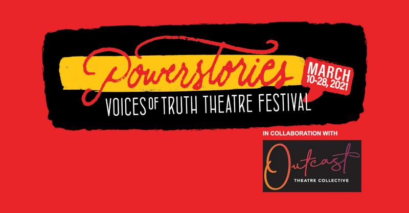 BWW Feature: SUBMISSIONS WANTED FOR INAUGURAL 2021 VOICES OF TRUTH THEATRE FESTIVAL at Powerstories Theatre
