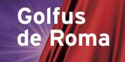 GOLFUS DE ROMA llegará a Barcelona y Madrid en 2021 Photo