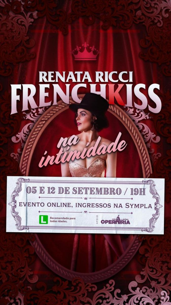 BWW Review: Renata Ricci Returns to the Stage with the Online Show FRENCH KISS- NA INTIMIDADE