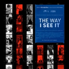 VIDEO: Watch the Official Trailer for THE WAY I SEE IT