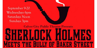 BWW Review: SHERLOCK HOLMES MEETS THE BULLY OF BAKER STREET at Culver City Public Theatre Photo