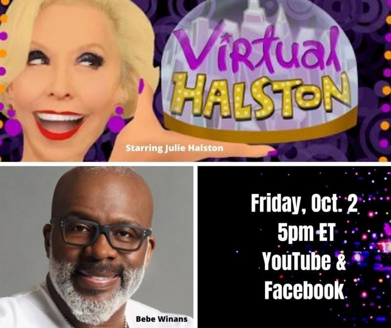 BWW Previews: Bebe Winans & Julie Halston Go VIRTUAL on October 2nd