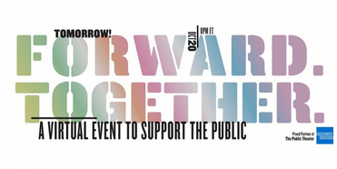 The Public Theater's Virtual Gala FORWARD. TOGETHER Streams Tonight Photo