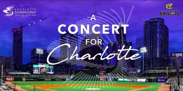 A CONCERT FOR CHARLOTTE Announced at Truist Field Photo