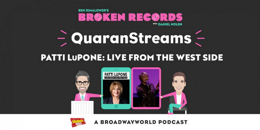 BWW Exclusive: Ben Rimalower's Broken Records QuaranStreams Continues with Patti LuPone in Photo