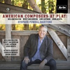 BWW CD Review: AMERICAN COMPOSERS AT PLAY