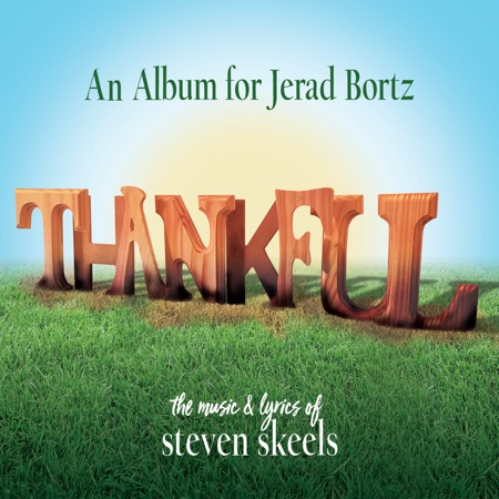 BWW Exclusive: Watch Jerad Bortz and Steven Skeels Sing from THANKFUL: An Album for Jerad Bortz