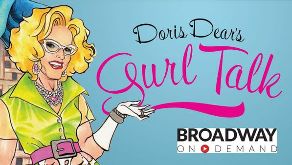BWW Previews: Doris Dear Takes To The Airwaves With GURL TALK on November 6th
