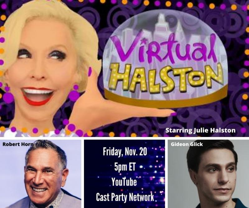 BWW Previews: November 20th Is a Halston Double Header When Julie Welcomes Horn and Glick to VIRTUAL