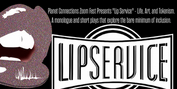Planet Connections Winter Zoom Fest Presents, LIP SERVICE: Life, Art, And Tokenism Photo