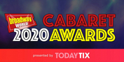 Voting Opens For The 2020 BroadwayWorld Cabaret Awards Photo