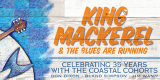 KING MACKEREL & THE BLUES ARE RUNNING Celebrates 35th Anniversary With Streaming Event Photo