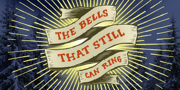 Portland Center Stage Presents THE BELLS THAT STILL CAN RING Photo