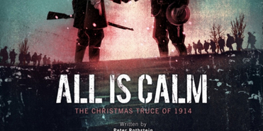 Playhouse On Park Will Stream ALL IS CALM: THE CHRISTMAS TRUCE OF 1914 Photo