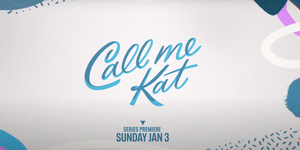 VIDEO: Watch the Trailer for CALL ME KAT on FOX