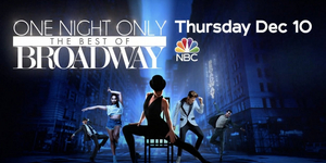 Watch the Trailer For ONE NIGHT ONLY: THE BEST OF BROADWAY Video