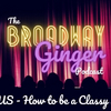PODCAST: THE BROADWAY GINGER Team Dissects How to be a Classy Fangirl on This Week's Episo Photo