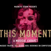 BWW Review: End off 2020 on a high with THIS MOMENT, A MUSICAL CABARET at the Masque Theat Photo
