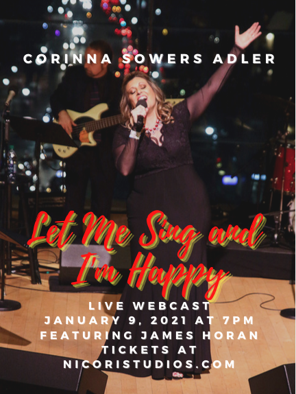 BWW Previews: Corinna Sowers Adler Appears In January 9th Online Benefit Concert LET ME SING AND I'M HAPPY