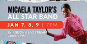 Micaela Taylor's All Star Band Presents World Premiere In-Person And Live Stream Event Photo