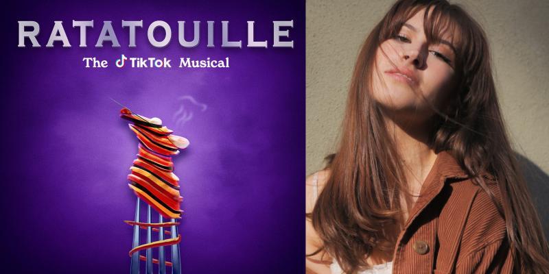 BWW Exclusive: Meet the Makers of RATATOUILLE: The TikTok Musical- Sophia James