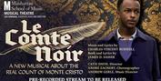 Manhattan School Of Music's Musical Theatre Program Announces Digital Premiere Of LE COMTE Photo