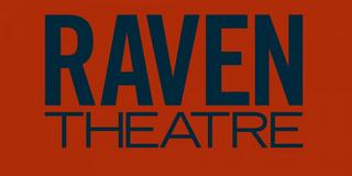 Raven Theatre Cancels Full 2020-21 Season; Programming Set To Resume Fall 2021 Photo