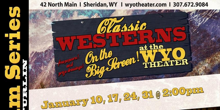The WYO Announces Classic Western Film Series Photo