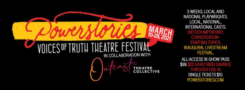 BWW Previews: VOICES OF TRUTH FESTIVAL DEBUTS VIRTUALLY MARCH 10-28, 2021 at POWERSTORIES THEATRE