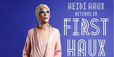 Heidi Haux To Bring FIRST HAUX: THE RISE OF DR. JILL To the Digital Stage Photo