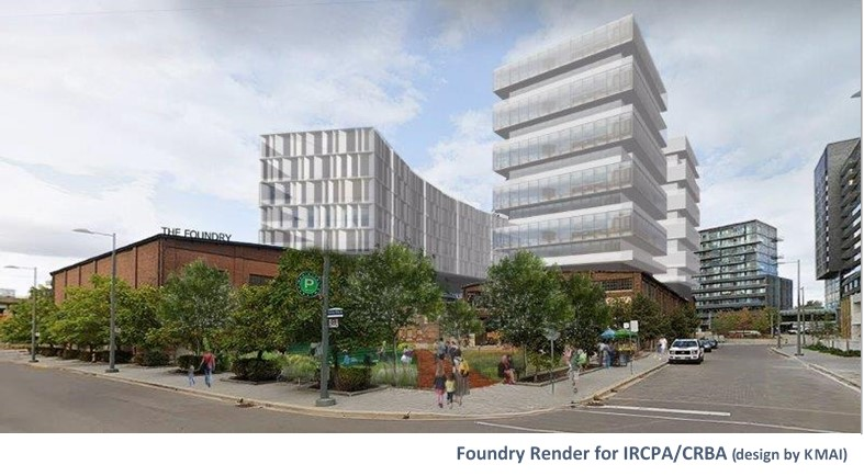 Foundry Demolition Halted One Month: IRCPA/CRBA Introduces Possible Plans For Site