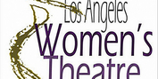 Los Angeles Women's Theatre Festival Opens March 25 Photo