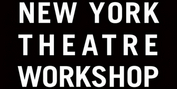 New York Theatre Workshop Announces February and March Programming Photo