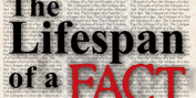 BWW Review: THE LIFESPAN OF A FACT, REVEALING HARD TRUTHS INSIDE ALL OF US  at Stageworks  Photo