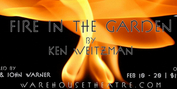 BWW Preview: Playwright Ken Weitzman & Director Jay Briggs Open Up About FIRE IN THE GARDE Photo