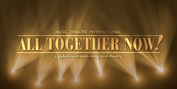 MTI Releases ALL TOGETHER NOW!- A Free Fundraising Revue for Schools and Local Theatres Photo