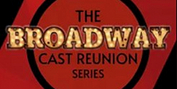 Hennepin Theatre Trust Presents THE BROADWAY CAST REUNION SERIES Photo