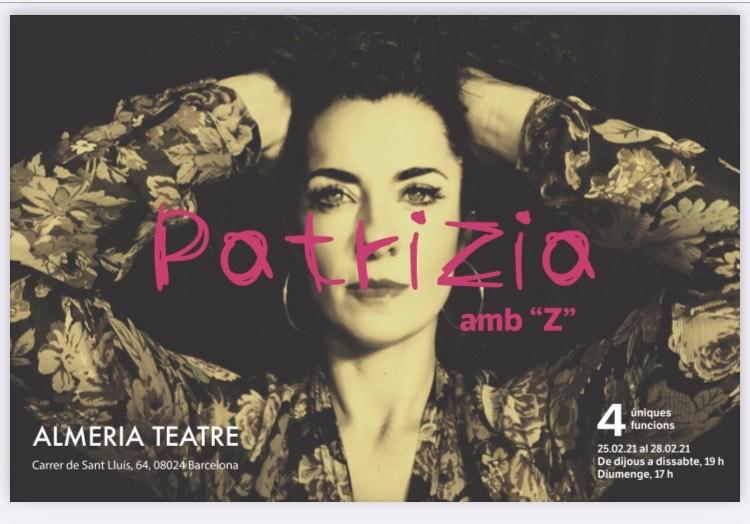 PATRIZIA, AMB Z se estrena el 25 de febrero en el Almeria Teatre