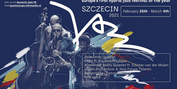 Europe's First Hybrid Jazz Festivalof The Year, Szczecin 2021, Announced Photo