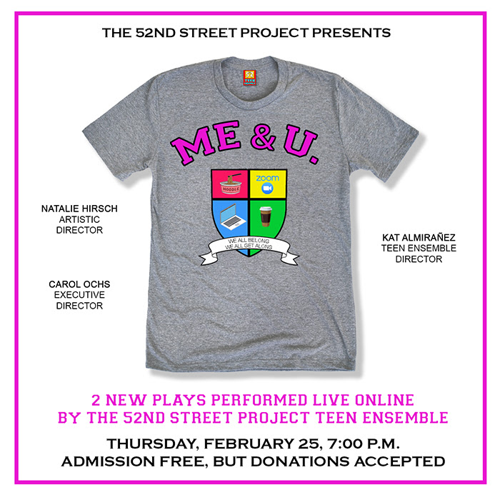 BWW Feature: The 52nd Street Project's Teens Take The (Virtual) Stage For ME & U